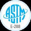 ASTM E-288 Certified