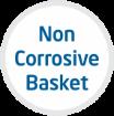 non corrosive basket